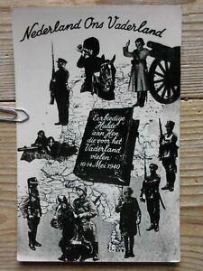 Holland Niederlande 10-14 Mai 1940 Nederland ons Vaderland Original Postkarte