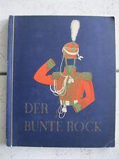 Der bunte Rock 1932 Sammelbildalbum Uniformen Militär Haus Neuerburg fast kpl.