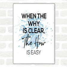 Blue White The How Is Easy Inspirational Quote Jumbo Fridge Magnet