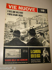 VIE NUOVE=1959/15=CESARE MAESTRI=RIBOLLA GROSSETO=PUPETTA MARESCA=LA CAMORRA=