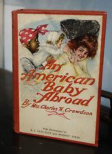 An American Baby Abroad / Crewdson Black Mammy Cover R.F. Outcault Illus.