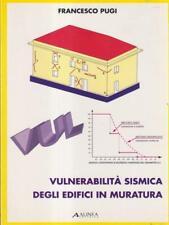 VULNERABILITA' SISMICA DEGLI EDIFICI IN MURATURA  PUGI FRANCESCO ALINEA 1997