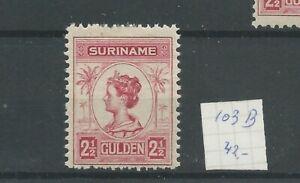 Suriname 103B  Wilhelmina  MH/ongebr  CV 42 €