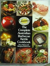 The Complete Australian Barbecue Kettle Cookbook McDonald Kirkwood hc b98