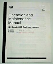 Caterpillar 420D 430D Backhoe Loader Operators Operation Maintenance Manual 3/15