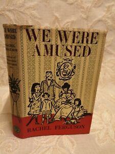 Vintage Book Of We Were Amused, By Rachel Ferguson - 1958