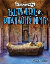 Beware the Pharaoh's Tomb! (Cold Whispers)