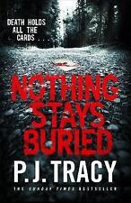 Nothing Stays Buried: Monkeewrench Book 8 by Tracy, P. J. | Hardcover Book | 978
