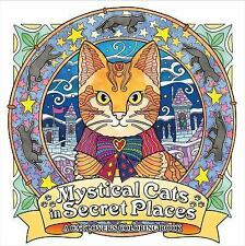 Mystical Cats in Secret Places: A Cat Lover's Coloring Book, , Honoel, New, 2016