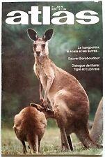 ATLAS n°147 du 9/1978; Boroboudour/ Astralie/ Le tigre de l'Euphrate