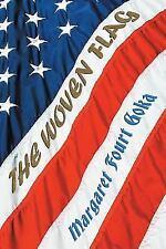 The Woven Flag, , Goka, Margaret Fourt, Very Good, 2017-02-28,