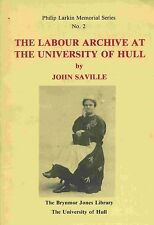 THE LABOUR ARCHIVE AT THE UNIVERSITY OF HULL published 1989