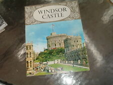 Windsor Castle by B.J.W. Hill, M.A. published by Pitkin Pictorials 1970