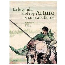 La leyenda del rey Arturo y sus caballeros Tiempo de clsicos Spanish Edition