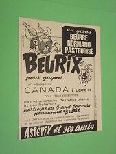 PUBLICITE - BEURIX - BEURRE NORMAND - ASTERIX ET SES AMIS ( D9 )