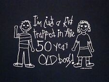 Vintage I'm a Kid Trapped in a 50 Year Old Body Birthday Still Young T Shirt XL