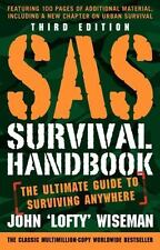 "SAS Survival Handbook : The Ultimate Guide to Surviving Anywhere by John ""Lofty"""