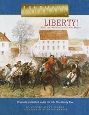 Landmark Bks.: Liberty! : How the Revolutionary War Began by Lucille Recht Penne
