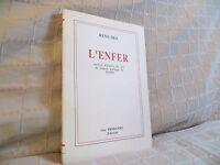 L'enfer version française en vers de l'oeuvre de Dante par René Dez envoi