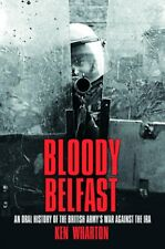 Bloody Belfast: An Oral History of the British A, New, Books, mon0000149732