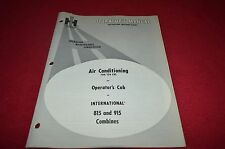 International Harvester 815 915 Combine Air Conditioner Operator's Manual AMIL8