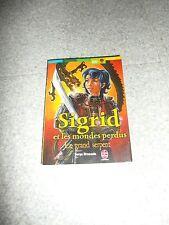 Magnifique livre SIGRID ET LES MONDES PERDUS le grand serpent EXCELLENT ETAT