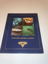 CATCH FISH ANYWHERE, ANYTIME, HARDCOVER BOOK, NORTH AMERICAN FISHING CLUB