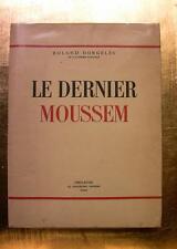 1938 E.O MAROC AFRIQUE NORD DORGELES DERNIER MOUSSEM LIVRE ILLUSTRE COULEUR BOOK