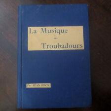 1928 La Musique des Troubadours- Jean Beck; Music- FRENCH; HENRI LAURENS, illust