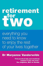 Retirement for Two: Everything You Need to Know to Enjoy the Rest of Your...