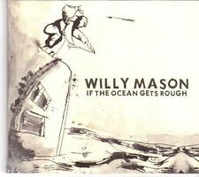 (DN641) Willy Mason, If The Ocean Gets Rough - 2007 DJ CD