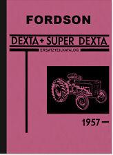 Fordson Dexta Super-Dexta Traktor Ersatzteilliste Ersatzteilkatalog Schlepper