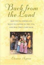 Back from the Land: How Young Americans Went to Nature in the 1970s,-ExLibrary