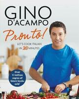 Pronto! Let's cook Italian in 20 minutes By Gino D'Acampo Paperback NEW