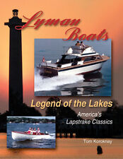 Lyman Boats......Legend of the Lakes- New- Signed Copy