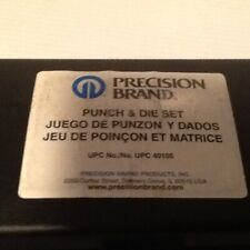 New listing Precision Brand Punch And Die Set # 40105