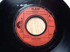 """3 x SLADE 7""""s . CUM ON FEEL THE NOIZE . EVERYDAY . SKWEEZE ME PLEASE"""