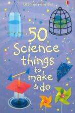 50 Science Things to Make and Do (Usborne Activities) by Andrews, Georgina, Knig