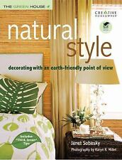 Natural Style: Decorating with an Earth-Friendly Point of View (The Green House)