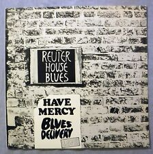 Blues Delivery Reuter House Blues Have Mercy LP BDLP 78 001 Import Germany St VG