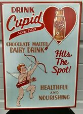 Drink Cupid Choc Malted Dairy Hits the Spot 27 yrs old RARE metal Sign Valentine