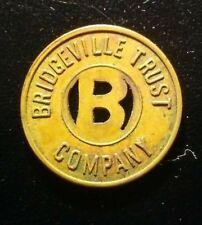 BRIDGEVILLE TRUST COMPANY B PARKING METER TOKEN!   BB714UDC