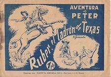 Aventura de Peter en Ruber el ladròn de Texas Comic 1947 RAR Nr. 1