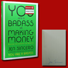 You Are A Badass at Making Money SIGNED Jen Sincero (2017,HC,1st/1st,NEW)