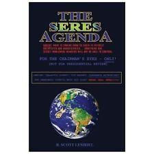 The Seres Agenda by Scott Rochek (2013, Paperback)