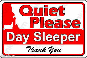"""Quiet Please Day Sleeper on a 12""""x8"""" Aluminum Sign - Made in USA - UV Protected"""