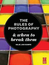 The Rules of Photography and When to Break Them, Jan Kamps, Haje, Good Book