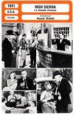FICHE CINEMA : HIGH SIERRA - Lupino,Bogart,Walsh 1941 La Grande Evasion