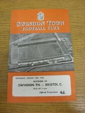 10/03/1962 Swindon Town v Bristol City  . Thanks for viewing this item, buy in c