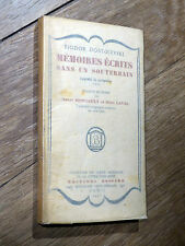 Dostoïevski - Mémoires écrits dans un souterrain Éd. Bossard 1926 - EO française